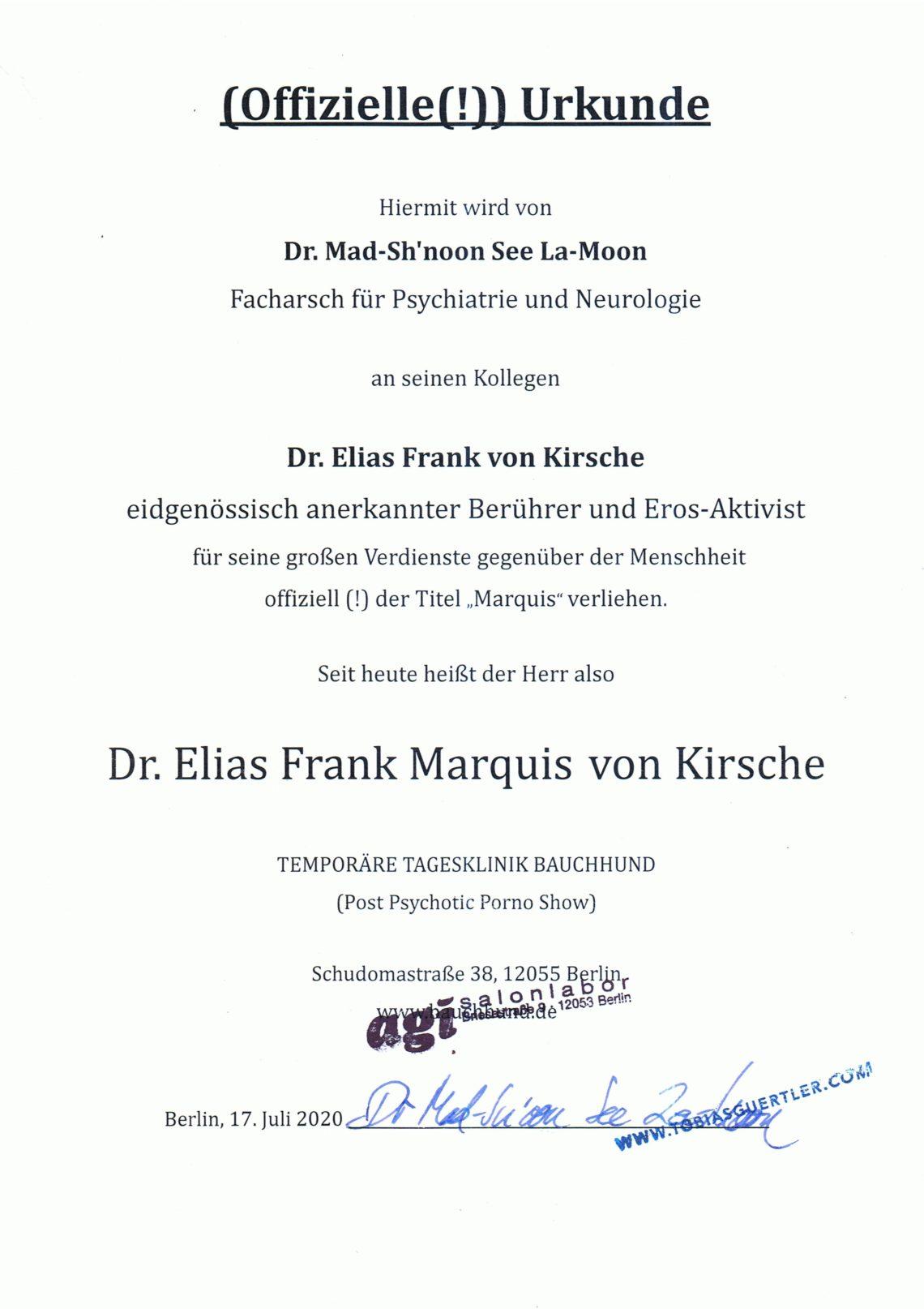 """Urkunde """"Marquis"""" - subversiv-innovativ-erotische Performance von Elias Kirsche. Berlin, Galerie und temporäre Tagesklinik """"Bauchhund"""". Postpsychotic Porno-Show"""